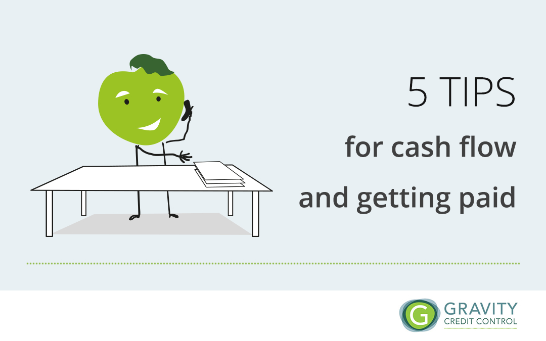 5 tips for cash flow and getting paid